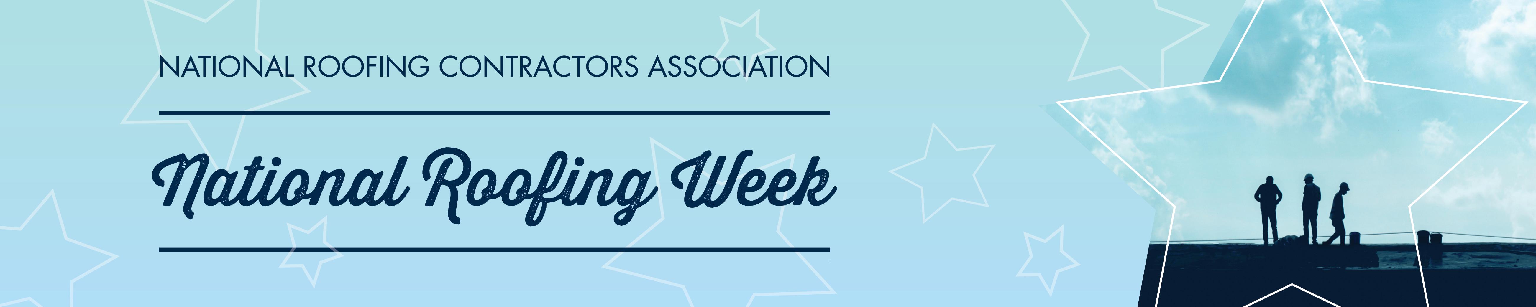 National Roofing Week