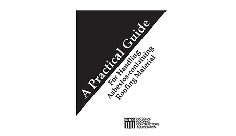 A Practical Guide for Handling Asbestos-containing Roofing Material