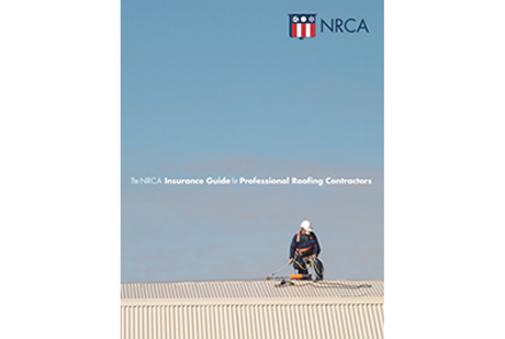 Insurance Guide for Professional Roofing Contractors, Third Edition