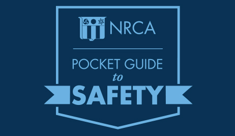 NRCA's Pocket Guide to Safety