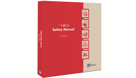 The NRCA Safety Manual, Third Edition