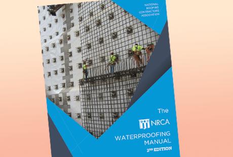 The NRCA Waterproofing Manual