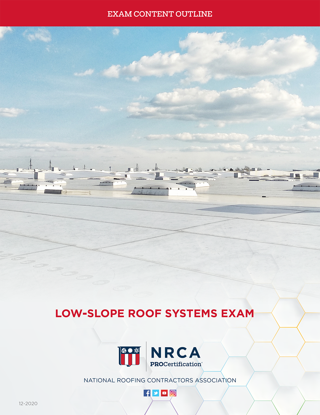 Low-slope Roof Systems Exam Content Outline