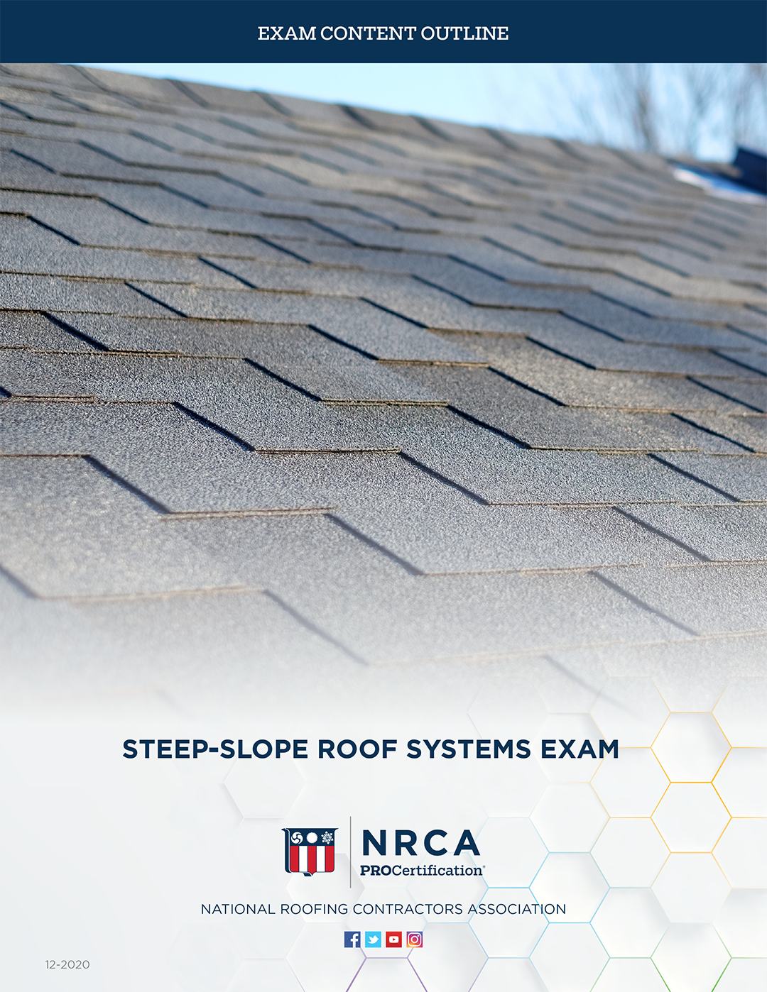Steep-slope Roof Systems Exam Content Outline